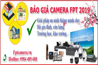 FPT Báo giá camera tốt nhất Hà Nội, tp HCM 2019