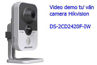 Demo Camera wifi Hikvision DS-2CD2420F-IW