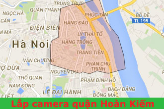 Lắp đặt camera giám sát quận Hoàn Kiếm